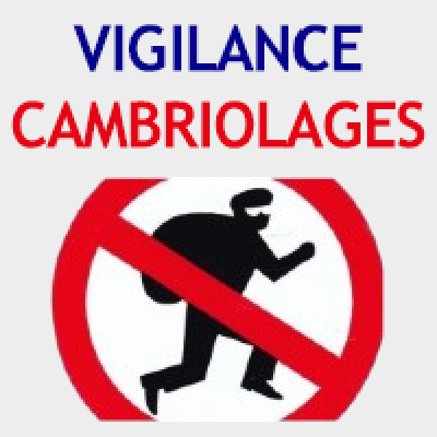 Vigilance cambriolages